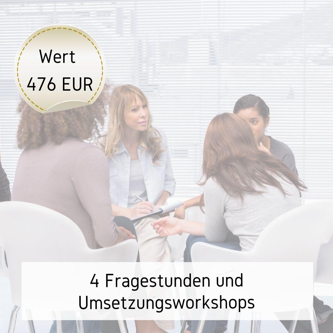 Bonus 4 Fragestunden und Umsetzungsworkshops