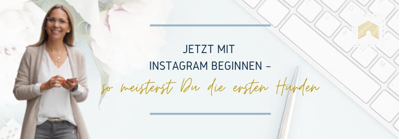 Blogbeitrag - Instagram beginnen Hürden