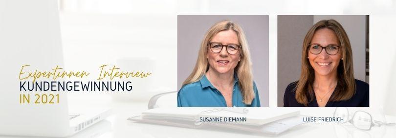 Stärkere Digitalisierung und veränderte Kaufprozesse: Susanne Diemann und Luise Friedrich geben aktuelle Tipps zur Kundengewinnung.